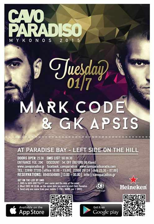 Mark Code & GK Apsis appearing at Cavo Paradiso Mykonos July 1 2015