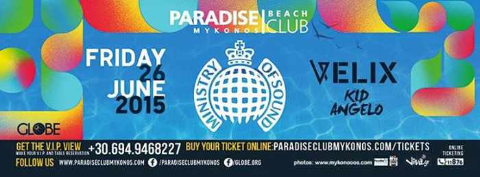 Ministry of Sound Velix and Kid Angelo at Paradise Beach Club Mykonos June 26 2015
