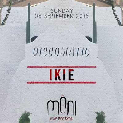 Moni Mykonos presents Discomatic with Ikie