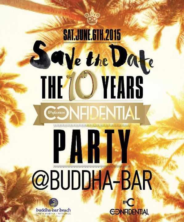 Mykonos Confidential 10 Years Party at Buddha Bar Beach June 6 2015