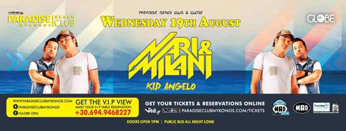Nari & Milani with Kid Angelo at Paradise Beach Club Mykonos