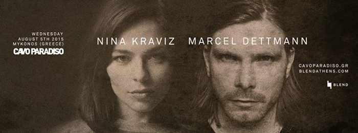 Nina Kraviz and Marcel Dettmann appearing at Cavo Paradiso Mykonos August 5 2015