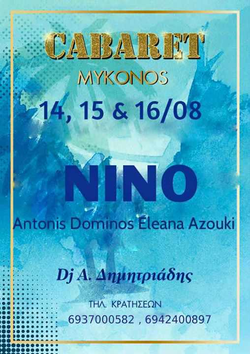Nino, Antonis Dominos & Eleana Azouki performing live at Cabaret Mykonos