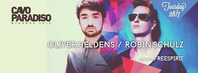 Oliver Heldens & Robin Schulz at Cavo Paradiso