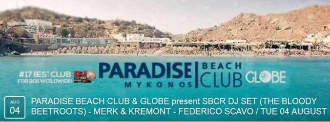 Paradise Beach Club Mykonos DJ lineup for August 4 2015