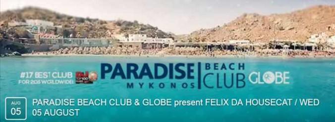 Paradise Beach Club Mykonos DJ lineup for August 5 2015