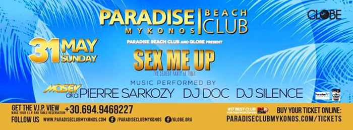 Paradise Beach Club Mykonos Sex Me Up event May 31 2015