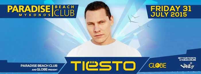 Paradise Beach Club Mykonos features Tiesto July 31 2015