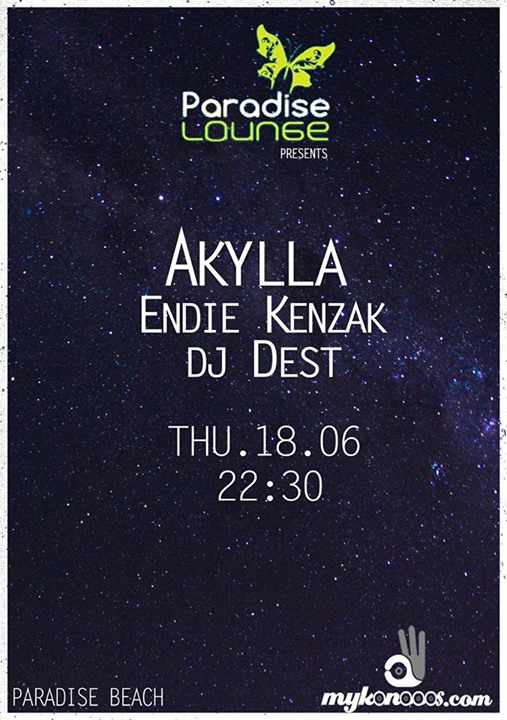 Paradise Lounge Mykonos flyer for June 18 2105 event with Akylla