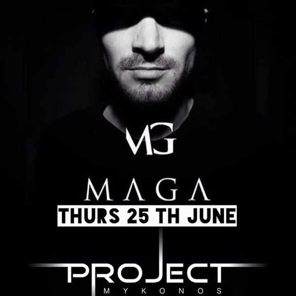 DJ MAGA appearing at Project Mykonos nightclub