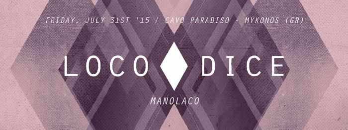 Loco Dice appearance at Cavo Paradiso Mykonos July 31 2015