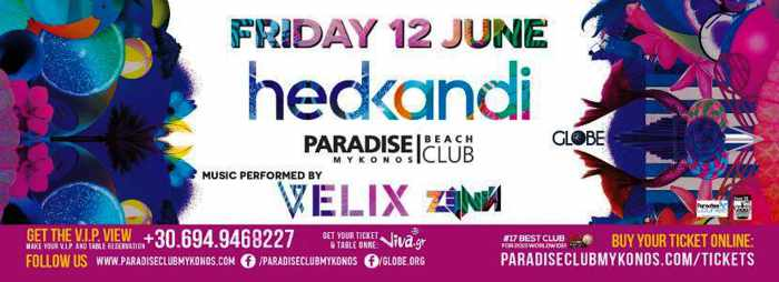 Promotional image for June 12 2015 Hedkandi party event at Paradise Club Mykonos
