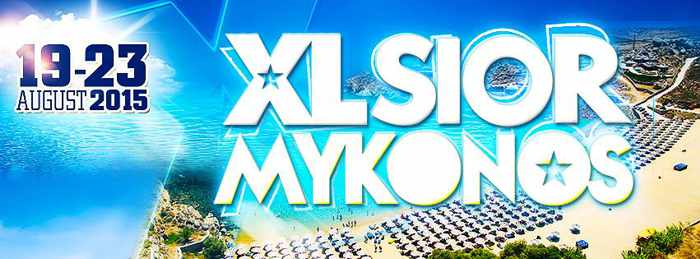 Promotional image for XLSIOR Mykonos festival August 19 to 23 2015