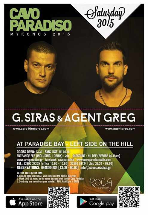 Promotional poster for G Siras and Agent Greg event at Cavo Paradiso Mykonos May 30 2015