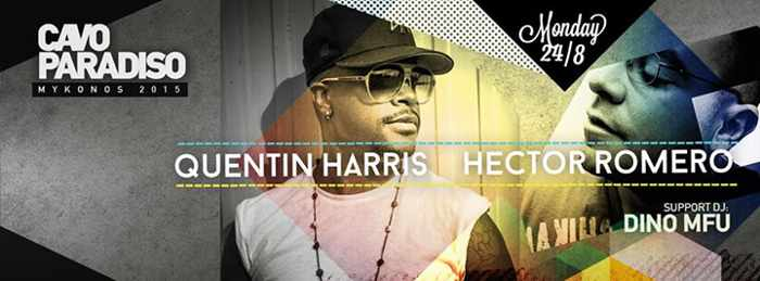 Quentin Harris and Hector Romero at Cavo Paradiso Mykonos on August 24 2015