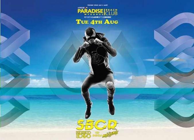 SBCR DJ Set at Paradise Beach Club Mykonos