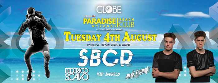 SBCR at Paradise beach club Mykonos