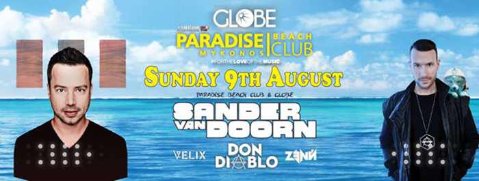 Sander van Doorn & Don Diablo appearing at Paradise beach club Mykonos