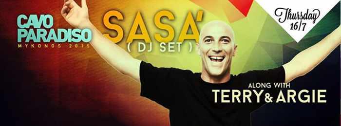 Sasa DJ Set at Cavo Paradiso
