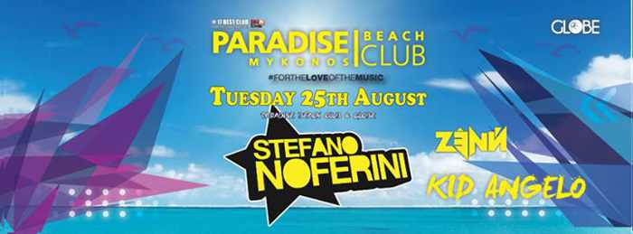 Stefano Noferini with Zenn & Kid Angelo at Paradise beach club Mykonos August 2015