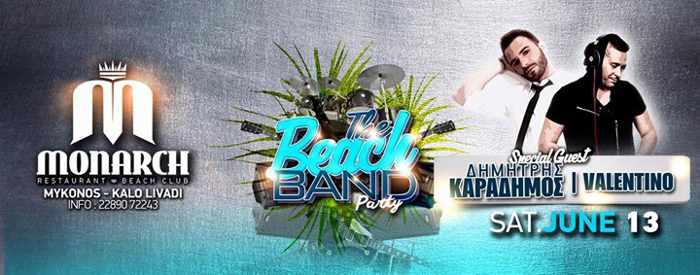 The Beach Band Party at Monarch Beach Club Kalo Livadi Mykonos June 13 2015