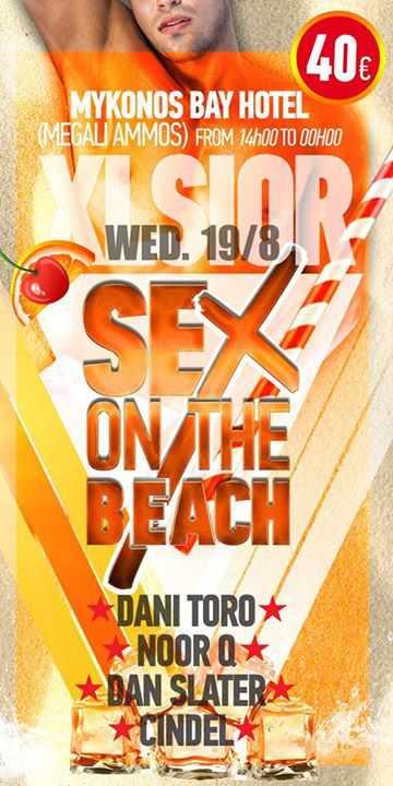 Xlsior Mykonos Festival Sex on the Beach Party