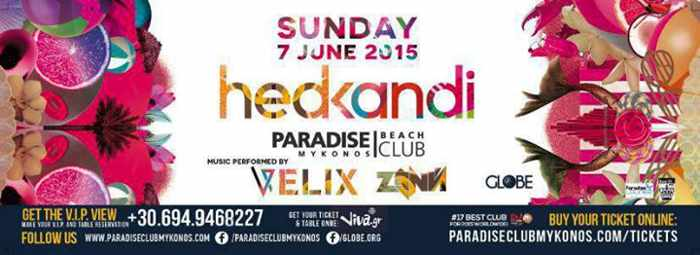 hedkandi at Paradise Beach Club Mykonos June 7 2015