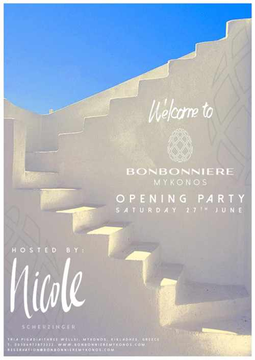 Bonbonniere Mykonos opening party hosted by Nicole Scherzinger June 27 2015