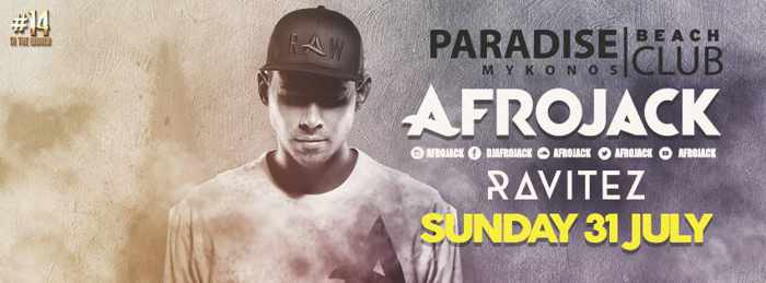 Paradise club Mykonos presents Afrojack