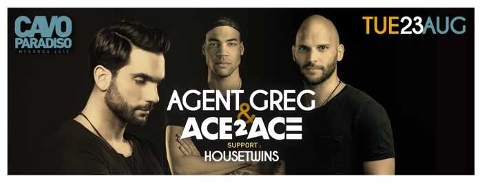Agent Greg & Ace2Ace at Cavo Paradiso Mykonos