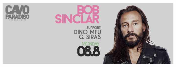 Cavo Paradiso Mykonos presents Bob Sinclar