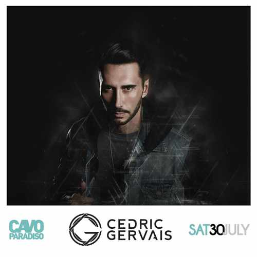Cedric Gervais at Cavo Paradiso Mykonos Saturday July 30