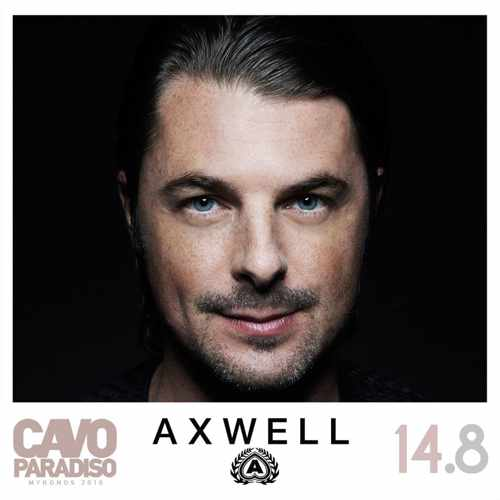 Cavo Paradiso Mykonos presents Axwell