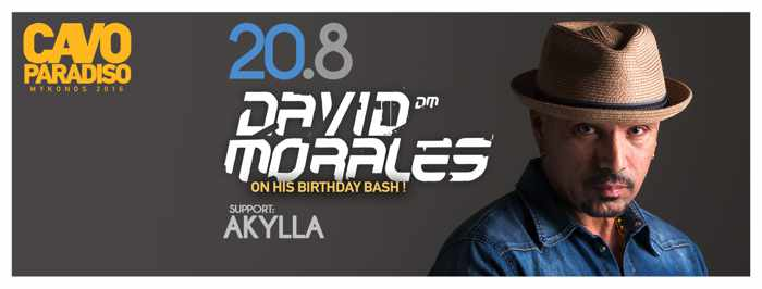 David Morales at Cavo Paradiso Mykonos