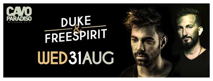 Duke and Freespirit at Cavo Paradiso Mykonos