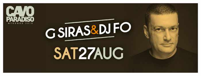 G Siras and DJ Fo at Cavo Paradiso Mykonos