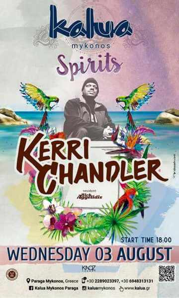 Kalua bar Mykonos presents Kerri Chandler