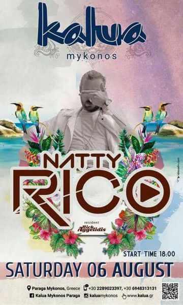 Kalua bar Mykonos presents Natty Rico