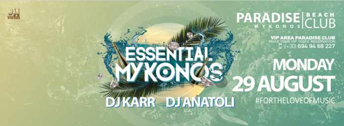 Paradise club Mykonos party event