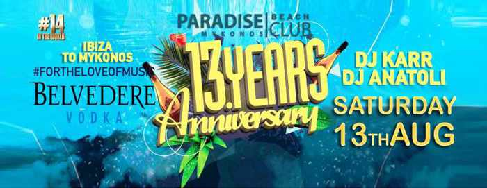 Paradise Club Mykonos 13th anniversary party