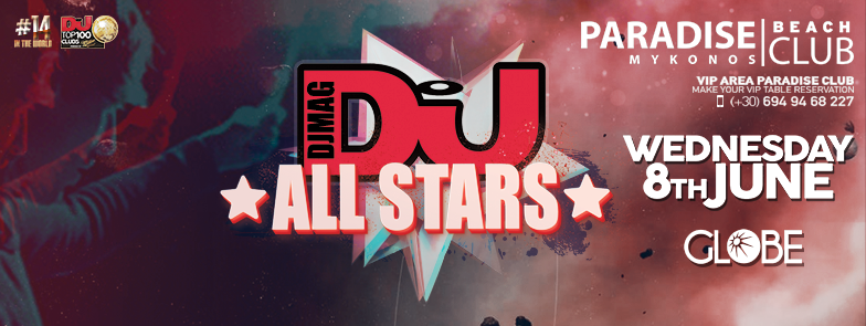 Paradise Club Mykonos DJ All Stars party