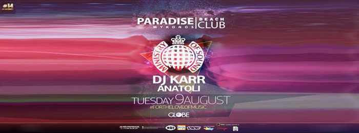 Ministry of Sound at Paradise Club Mykonos