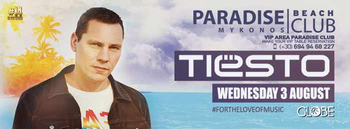 Paradise Club Mykonos presents Tiesto