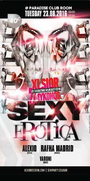 XLSIOR Mykonos Festival Sexy Erotica Party