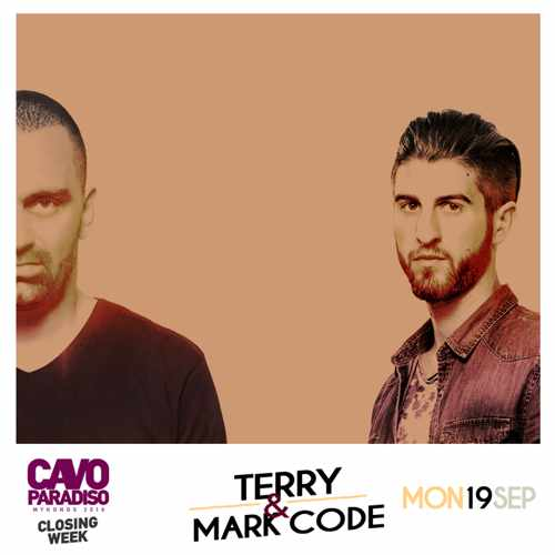 Cavo Paradiso Mykonos presents Terry and Mark Code