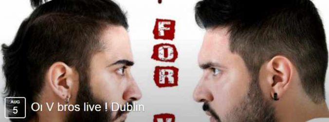 Veronis Brothers V Bros at The Dublin Mykonos