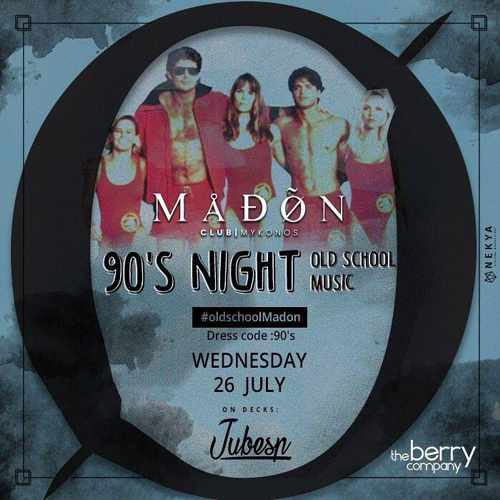 Madon club Mykonos 90s night