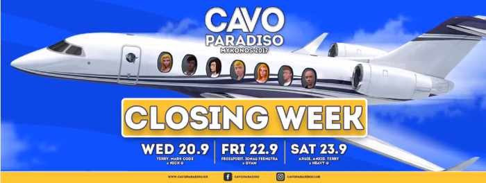 Cavo Paradiso Mykonos closing week parties 2017