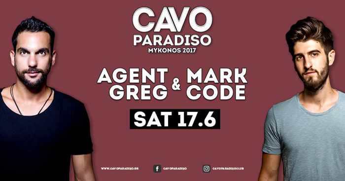 Cavo Paradiso Mykonos presents Agent Greg and Mark Code June 17