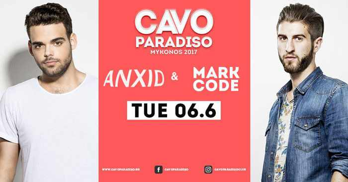 Cavo Paradiso Mykonos presents AnXid and Mark Code on June 6